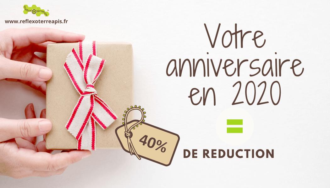 Votre anniversaire en 2020 = 40% de réduction !